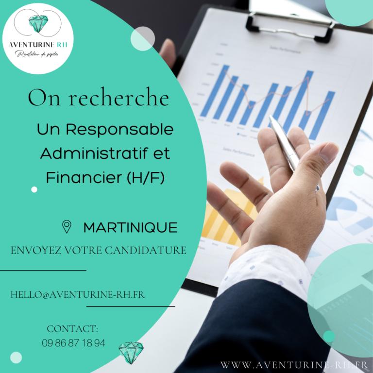 RESPONSABLE ADMINISTRATIF ET FINANCIER (H/F) EN MARTINIQUE