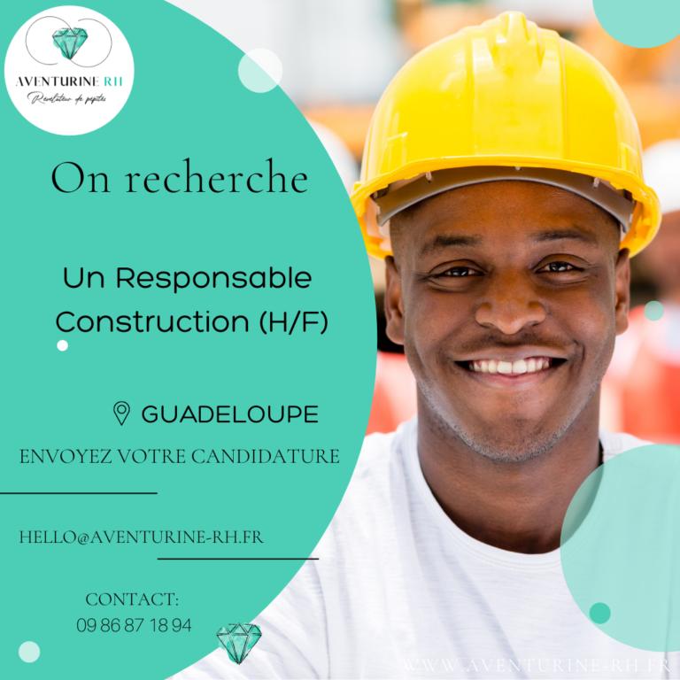 RESPONSABLE CONSTRUCTION (H/F) EN GUADELOUPE