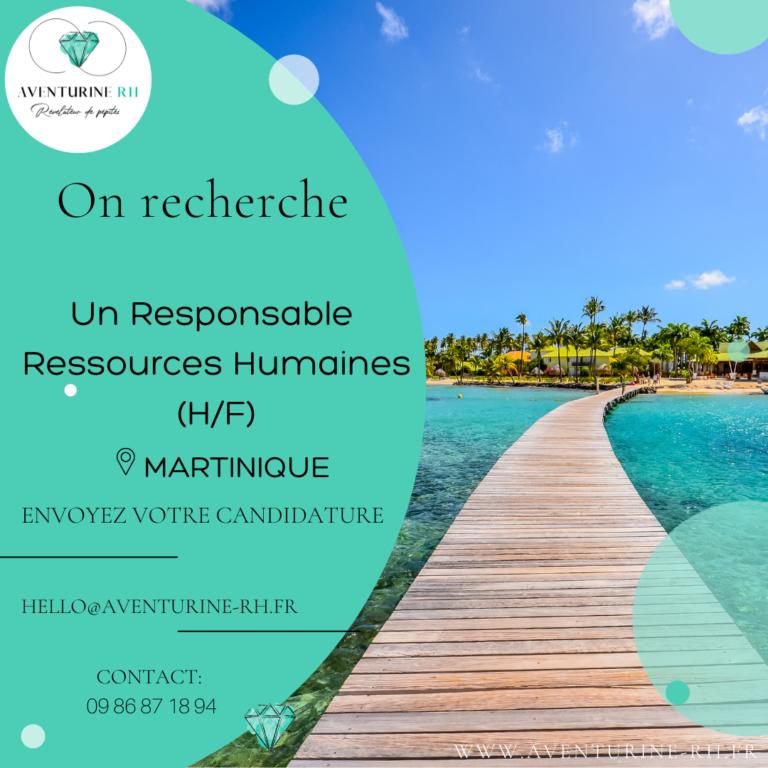 RESPONSABLE RESSOURCES HUMAINES (H/F) EN MARTINIQUE