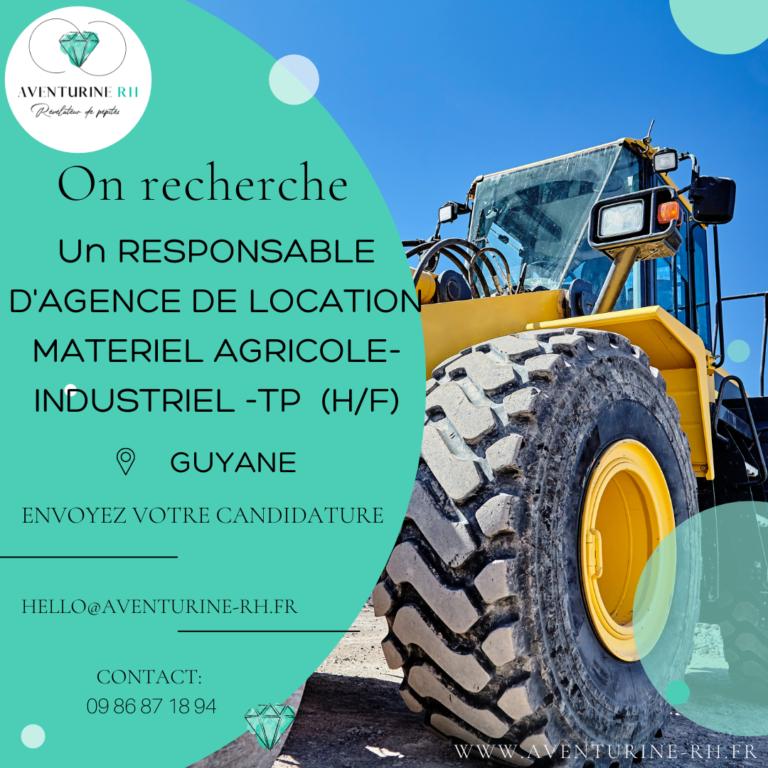 RESPONSABLE D'AGENCE LOCATION DE MATERIEL BTP (H/F) EN GUYANE