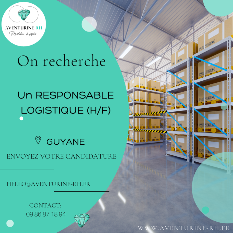 RESPONSABLE LOGISTIQUE (H/F) EN GUYANE